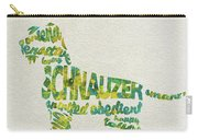 The Schnauzer Dog Watercolor Painting / Typographic Art Carry-all Pouch