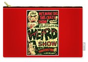 The Weird Show Poster Carry-all Pouch