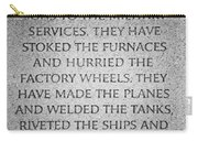 They Have Given Their Sons To The Military... - National World War II Memorial In Washington Dc Carry-all Pouch