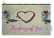 Thinking Of You Card Carry-all Pouch