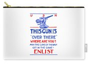 This Gun Is Over There - Usn Ww1 Carry-all Pouch