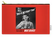 This Is My Fight Too - Ww2 Carry-all Pouch