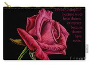 Thorns Have Roses  Carry-all Pouch