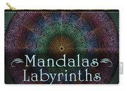 Labyrinth And Maze Mandalas Carry-all Pouch