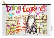 Together Is Best Carry-all Pouch