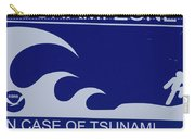 Topsail Island's Tsunami Zone Sign Carry-all Pouch