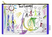 Tous Enseble, All Together, Todos Juntos Carry-all Pouch