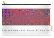 Transcendental Transformation Carry-all Pouch