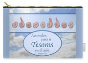 Treasures In Heaven Spanish Carry-all Pouch