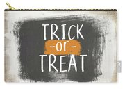 Trick Or Treat Sign- Art By Linda Woods Carry-all Pouch by Linda Woods