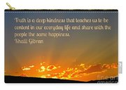 Truth And Happiness Carry-all Pouch