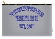 Tshirtsrus Carry-all Pouch
