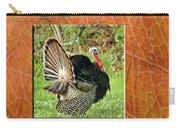 Turkey Strut Carry-all Pouch