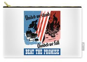 United We Stand Divided We Fall Carry-all Pouch