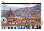 View Of Central Cuzco Peru Carry-all Pouch