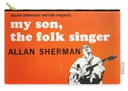 Vintage Poster My Son The Fold Singer Allan Sherman Carry-all Pouch