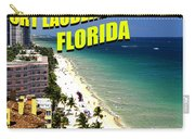Visit Fort Lauderdal Poster A Carry-all Pouch