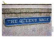 Walk With The Queen Quote Carry-all Pouch