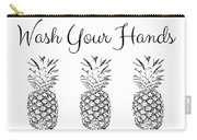Wash Your Hands Pineapples- Art By Linda Woods Carry-all Pouch