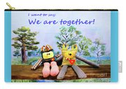 We Are Together Carry-all Pouch