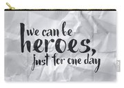 We Can Be Heroes Carry-all Pouch