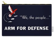 We The People Arm For Defense Carry-all Pouch