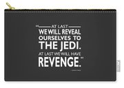 We Will Have Revenge Carry-all Pouch