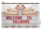 Welcome To Fillmore- Photography By Linda Woods Carry-all Pouch