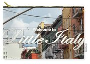 Welcome To Little Italy Sign In Lower Manhattan. Carry-all Pouch