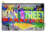 Welcome To Main Street Manayunk - Philadelphia Carry-all Pouch