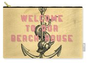 Welcome To Our Beach House Carry-all Pouch