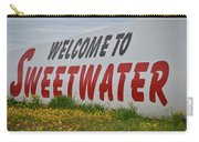 Welcome To Sweetwater  Carry-all Pouch