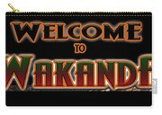 Welcome To Wakanda Carry-all Pouch