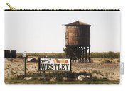 Welcome To Westley Carry-all Pouch