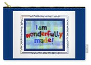Wonderfully Made Carry-all Pouch by Judy Dodds