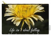 Yellow Flower With Inspirational Text Carry-all Pouch