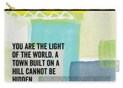 You Are The Light- Contemporary Christian Art By Linda Woods Carry-all Pouch