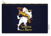 You Are Wanted By Us Army Carry-all Pouch