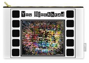 You Blockhead Poster Carry-all Pouch