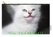 You Did What Greeting Card Carry-all Pouch