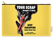 Your Scrap Brought It Down  Carry-all Pouch by War Is Hell Store