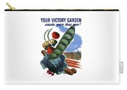 Your Victory Garden Counts More Than Ever Carry-all Pouch by War Is Hell Store