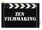 Zen Filmmaking Carry-all Pouch