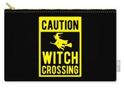 Halloween Shirt Caution Witch Crossing Gift Tee Carry-all Pouch