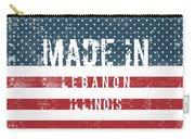 Made In Lebanon, Illinois Carry-all Pouch