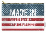 Made In Lebanon, New Hampshire Carry-all Pouch