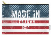 Made In Lebanon, Ohio Carry-all Pouch