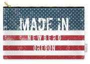 Made In Newberg, Oregon Carry-all Pouch