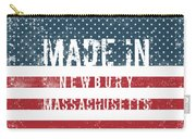 Made In Newbury, Massachusetts Carry-all Pouch
