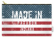 Made In Paragon, Indiana Carry-all Pouch